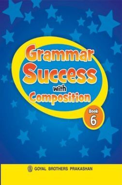 Grammer Success with Composition Class-6