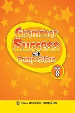 Grammer Success with Composition Class-8