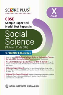 Score Plus CBSE Sample Paper and Model Papers and Model Test Papers For Class 10 Social Science (As per Reduced Syllabus for 2021 exam)