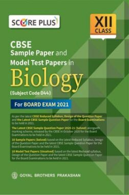 Score Plus CBSE Sample Paper and Model Test Papers in Biology for class XII (As per Reduced Syllabus for 2021 exam)