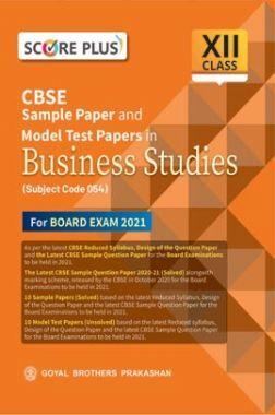 Score Plus CBSE Sample Paper and Model Test Papers in Business Studiies for class XII (As per Reduced Syllabus for 2021 exam)