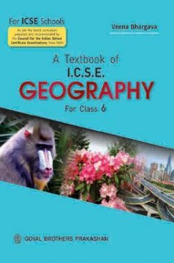 A Text Book Of ICSE Geography  Class-6