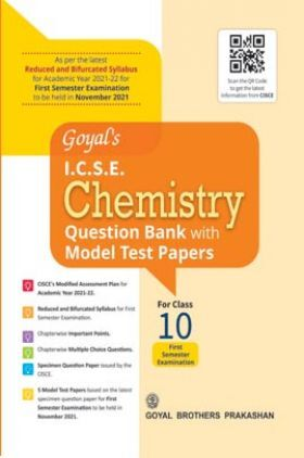 Goyal's ICSE Chemistry Question Bank with Model Test Papers For Class 10 Term 1 Exam NOV 2021