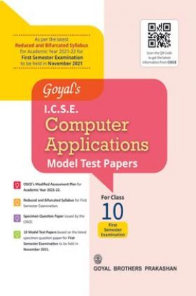 Goyal's ICSE Computer Applications Model Test Papers For Class 10 Term 1 Exam NOV 2021