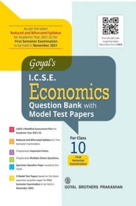 Goyal's ICSE Economics Question Bank with Model Test Papers For Class 10 Term 1 Exam NOV 2021