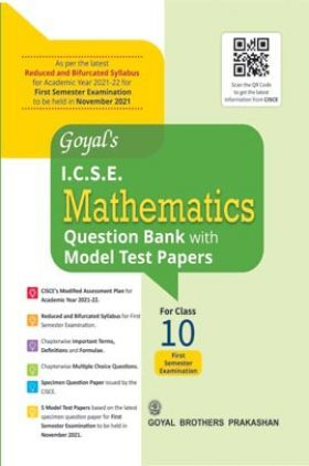 Goyal's ICSE Mathematics Question Bank With Model Test Papers For Class 10 Term 1 Exam NOV 2021