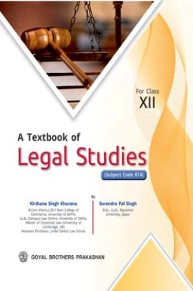 A Textbook of Legal Studies Class-XII