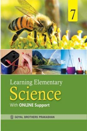 Learning Elementary Science For Class 7