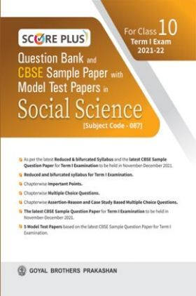Score Plus Question Bank and CBSE Sample Paper with Model Test Papers In Social Science For Class 10 Term 1 Examination