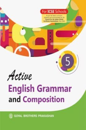 Active English Grammar and Composition For Class 5
