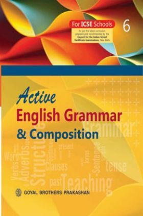 Active English Grammar and Composition For Class 6