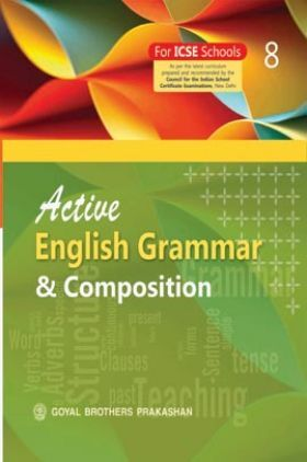 Active English Grammar and Composition For Class 8