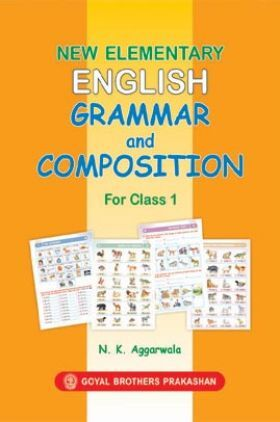 New Elementary English Grammar and Composition For Class 1