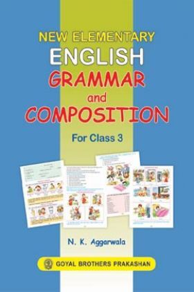 New Elementary English Grammar and Composition For Class 3