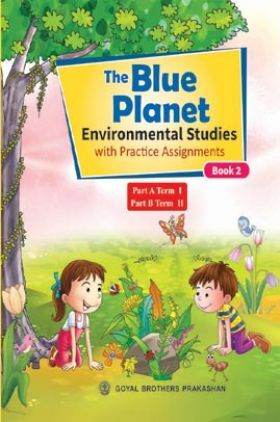 The Blue Planet (Environmental Studies) With Practice Assignment For Class 2