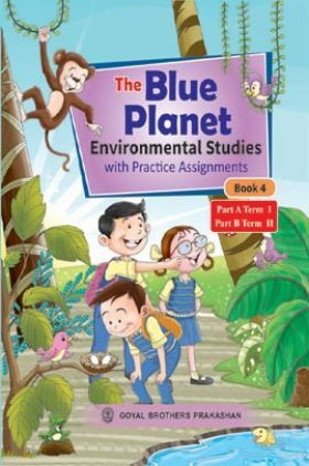 The Blue Planet (Environmental Studies) With Practice Assignment For Class 4