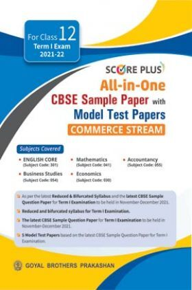 Score Plus All In One CBSE Sample Paper with Model Test Papers Commerce Stream For Class XII