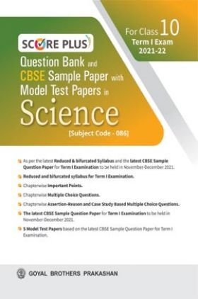 Score Plus Question Bank and CBSE Sample Paper with Model Test Papers In Science For Class 10 Term 1 Examination