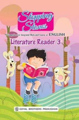 Stepping Stones Literature Reader For Class 3