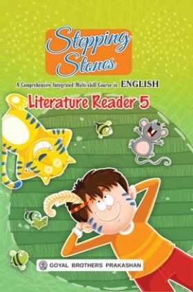 Stepping Stones Literature Reader For Class 5