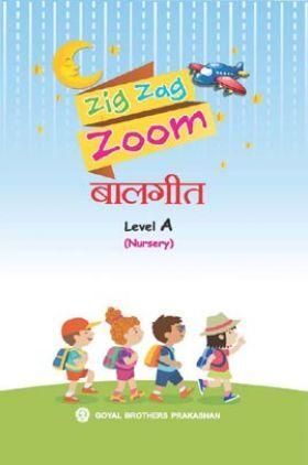 Zig Zag Zoom BaalGeet Level A For Nursery