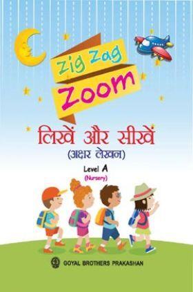 Zig Zag Zoom Likhen Aur Sikhen (Akshar Lekhen) Level A For Nursery