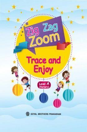 Zig Zag Zoom Trace and Enjoy Level A (FOR NURSERY)