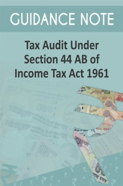Guidance Note on Tax Audit Under section 44 AB of Income Tax Act 1961