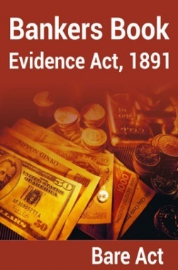 Bankers Book Evidence Act, 1891