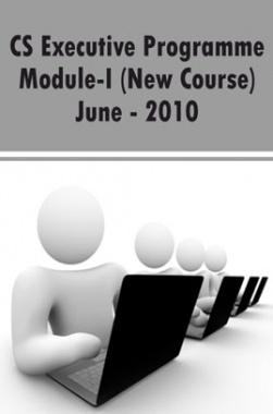 CS Executive Programme Module-I (New Course) June 2010