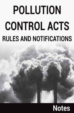 Pollution Control Acts Rules and Notifications Notes
