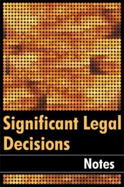 Significant Legal Decisions