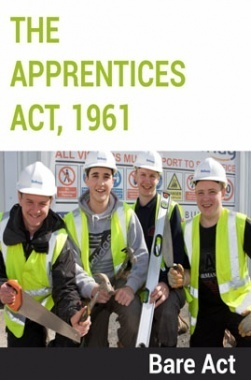 The Apprentices Act, 1961 Notes