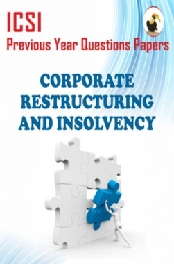 ICSI Corporate Restructuring and Insolvency Question Paper