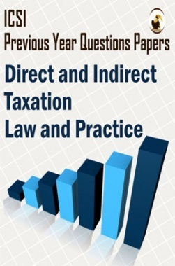 ICSI Direct and Indirect Taxation Law and Practice Question Paper