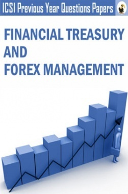 ICSI Financial Treasury and Forex Management Question Paper