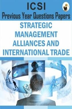 ICSI Strategic Management Alliances and International Trade Question Paper