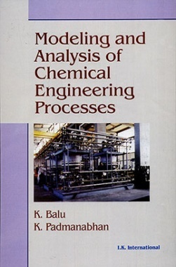 Modeling And Analysis of Chemical Engineering Processes