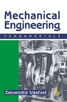 Mechanical Engineering : Fundamentals