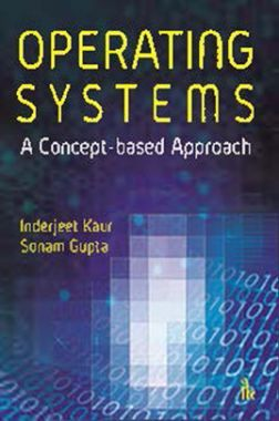Operating Systems : A Concept-based Approach