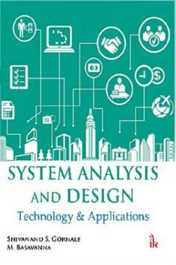 System Analysis And Design : Technology & Applications