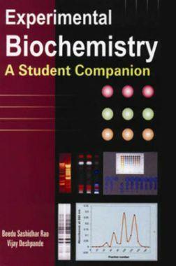 Experimental Biochemistry: A Student Companion