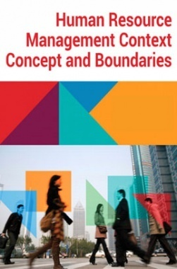 Human Resoruce Management Context, Concept and Boundaries