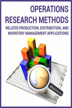 Operations Research Methods Related Production, Distribution, and Inventory Management Applications