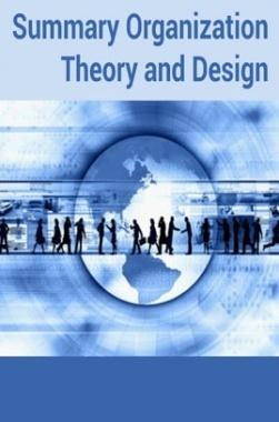 Summary Organization Theory and Design