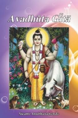 Avadhuta Gita By Swami Anubhavanada