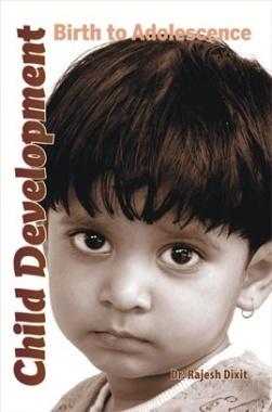 Child Development By Dr. Rajesh Dixit