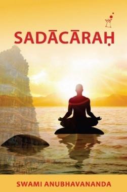 Sadacarah By Swami Anubhavanada