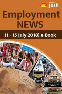 Employment News 01-15 July 2018 E-Book