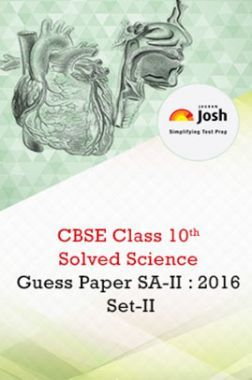 CBSE Class 10th SA-II Science Solved Guess Paper 2016 Set-II